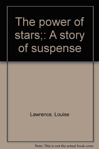 9780060237677: The power of stars;: A story of suspense