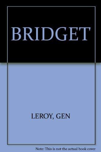 9780060237936: Bridget