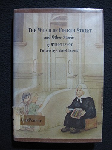 9780060237967: The witch of Fourth Street, and other stories