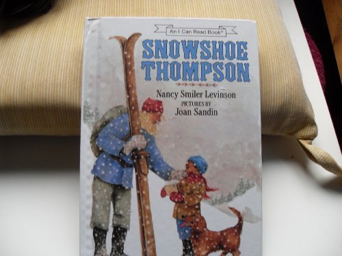 9780060238018: Snowshoe Thompson (An I Can Read Book)