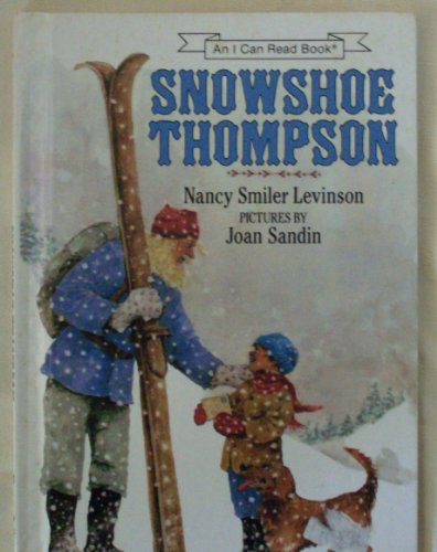 9780060238025: Snowshoe Thompson (An I Can Read Book)