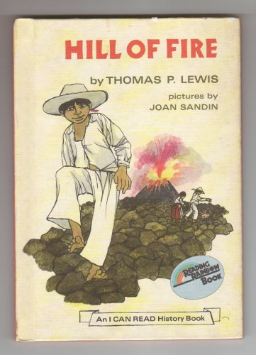 9780060238032: Hill of Fire (An I Can Read History Book)
