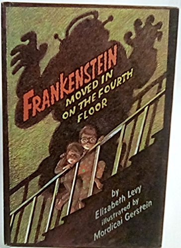9780060238117: Frankenstein Moved in on the Fourth Floor