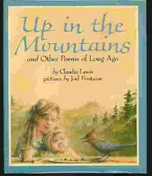 Up in the Mountains (0060238127) by Claudia Louise Lewis