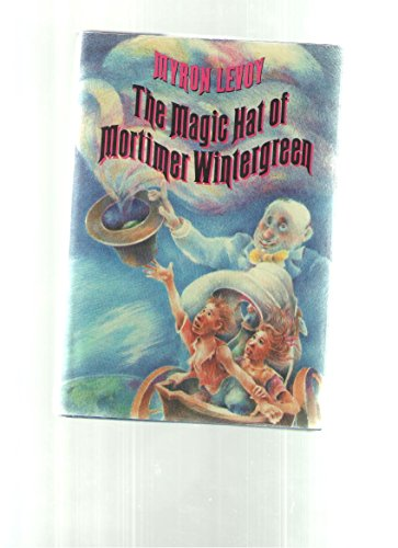 9780060238421: The Magic Hat of Mortimer Wintergreen (Charlotte Zolotow Book)