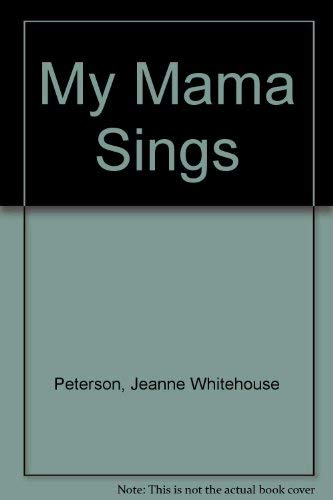 9780060238544: My Mama Sings