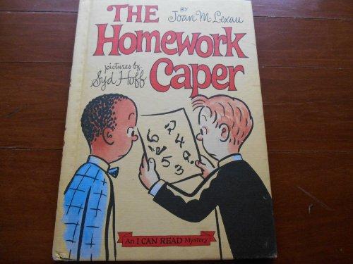 The Homework Caper (I Can Read Mystery) (0060238569) by Lexau, Joan M.
