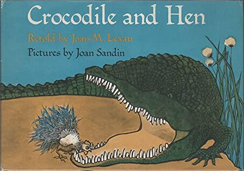 9780060238667: Crocodile and Hen.
