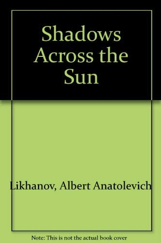 9780060238681: Shadows Across the Sun