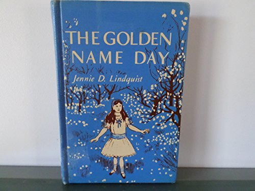 The Golden Name Day: Jennie Dorothea Lindquist
