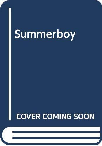 9780060238889: Summerboy