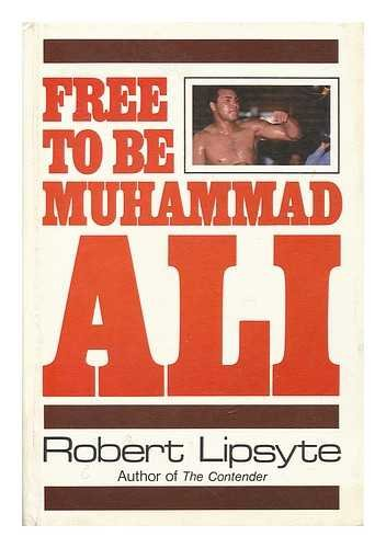 9780060239015: Free to Be Muhammad Ali an Ursula Nordstrom Book