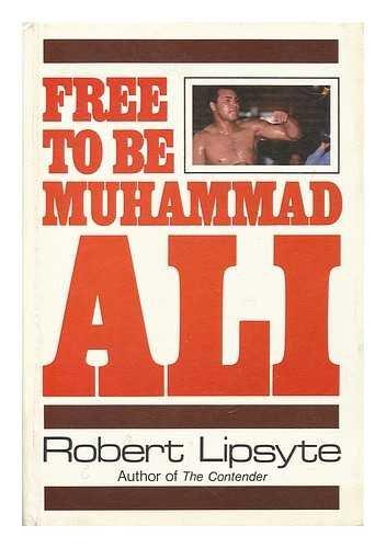 9780060239022: Free to Be Muhammad Ali