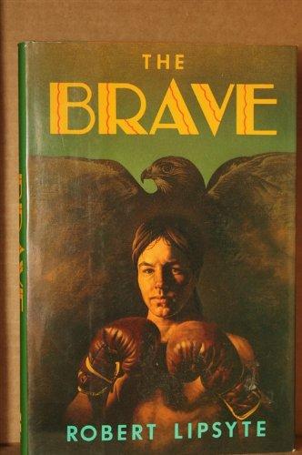9780060239152: The Brave