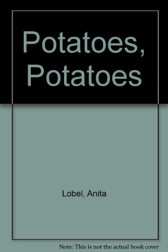9780060239282: Potatoes, Potatoes