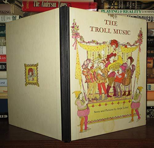 The Troll Music: Anita Lobel