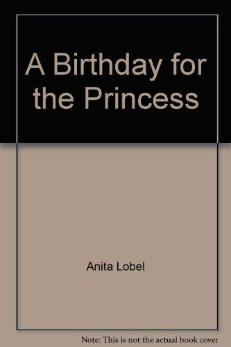 9780060239442: A Birthday for the Princess