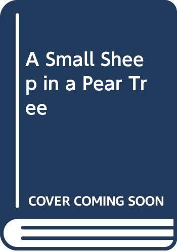 A Small Sheep in a Pear Tree: Adrianne Lobel