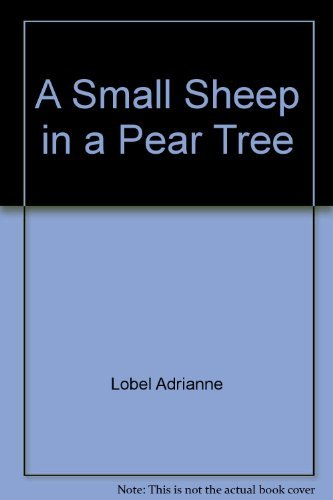 9780060239534: A Small Sheep in a Pear Tree