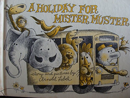 9780060239565: A HOLIDAY FOR MISTER MUSTER