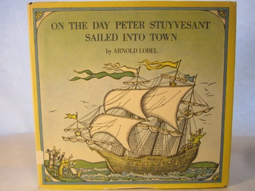 9780060239725: On the day Peter Stuyvesant sailed into town