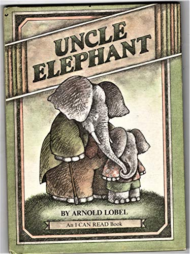 9780060239794: Uncle Elephant (An I Can Read Book)
