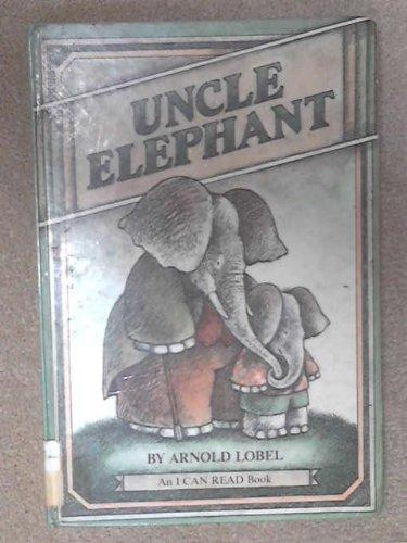 9780060239794: Uncle Elephant