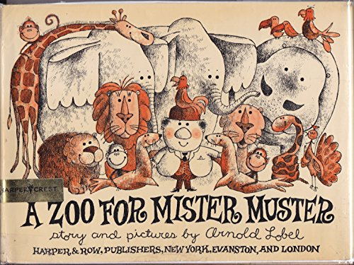 A Zoo for Mister Muster: Arnold Lobel