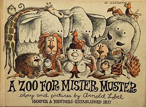 9780060239916: A Zoo for Mister Muster