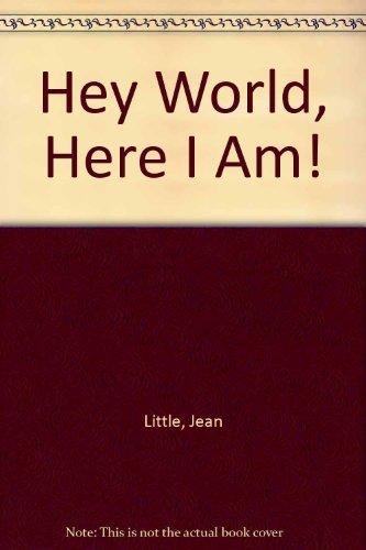 9780060240066: Hey World, Here I Am!