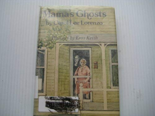 Mama's Ghosts: Carol Lee Lorenzo
