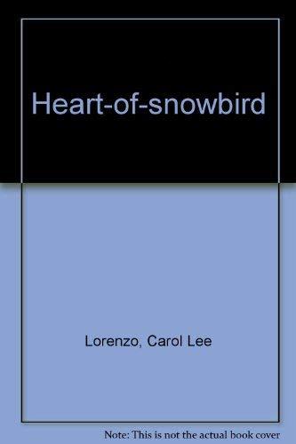 9780060240097: Heart-of-snowbird