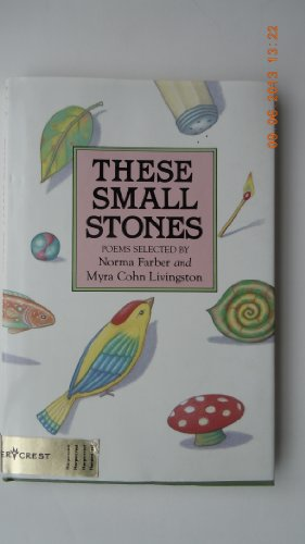 9780060240134: These Small Stones