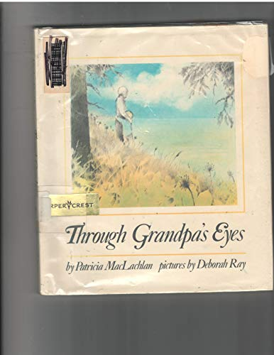 9780060240448: Through Grandpa's Eyes