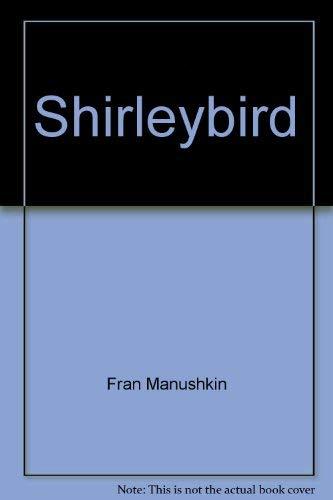 9780060240639: Shirleybird