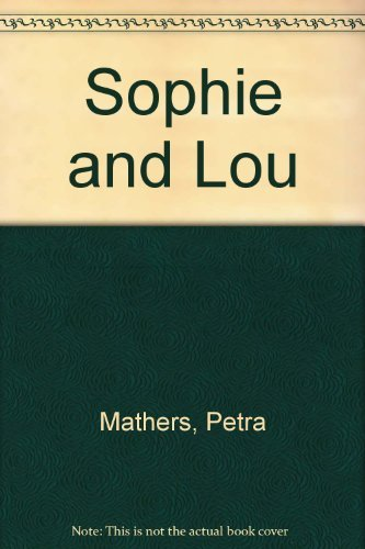 9780060240721: Sophie and Lou