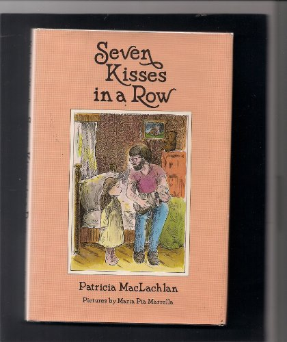 9780060240837: Seven kisses in a row (Charlotte Zolotow Book)