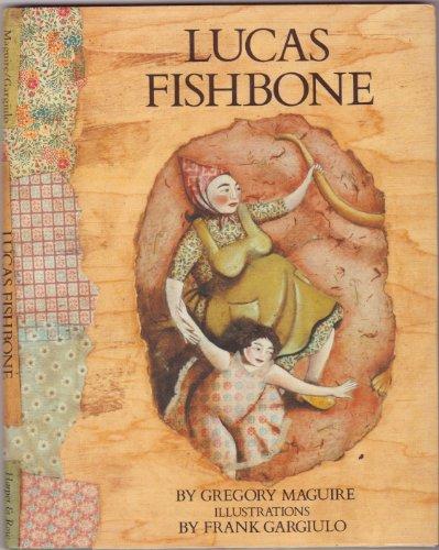 9780060240899: Lucas Fishbone
