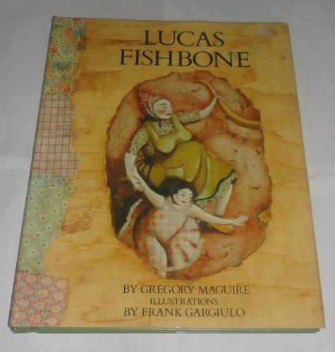 9780060240905: Lucas Fishbone