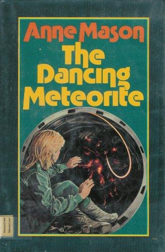 9780060240974: The Dancing Meteorite