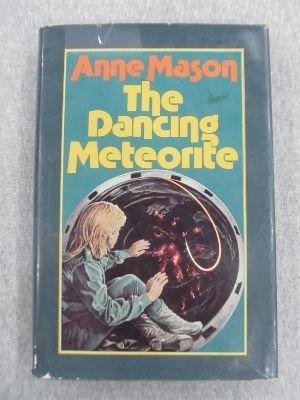 9780060240981: The Dancing Meteorite