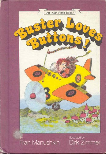 9780060241087: Buster Loves Buttons! (I Can Read Book)