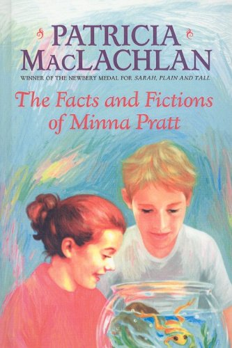 The Facts and Fictions of Minna Pratt: MacLachlan, Patricia