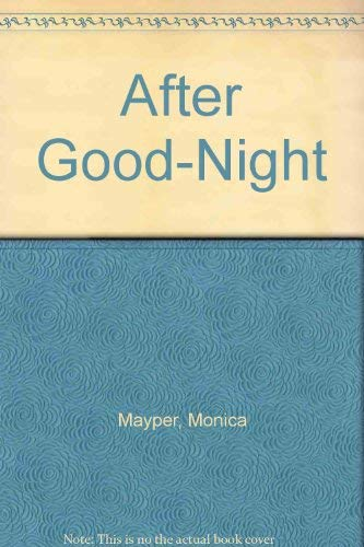 9780060241209: After Good-Night