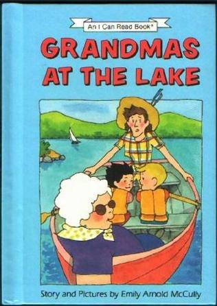 9780060241261: Grandmas at the Lake (An I Can Read Book)