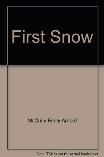 9780060241285: First Snow