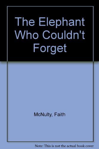 9780060241452: The elephant who couldn't forget (An I can read book)