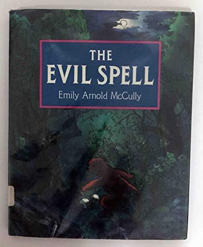 9780060241544: The Evil Spell