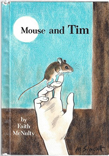 9780060241575: Mouse and Tim