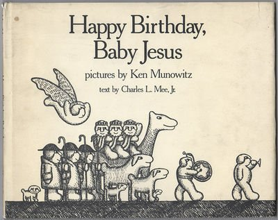 9780060241629: Happy Birthday, Baby Jesus